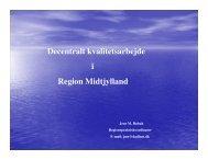 Decentralt kvalitetsarbejde i Region Midtjylland - APO Danmark