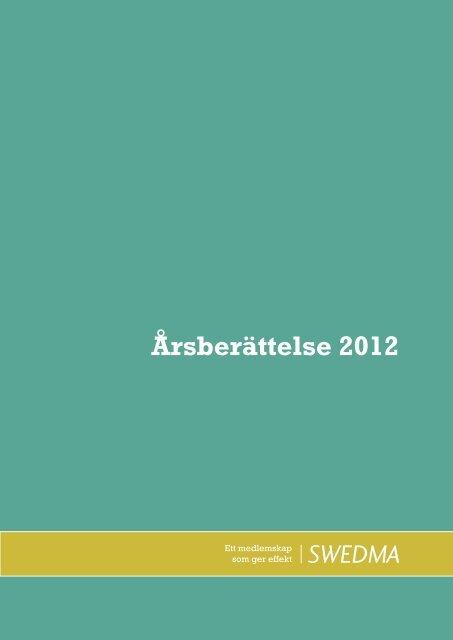 Årsberättelse 2012 - Swedma