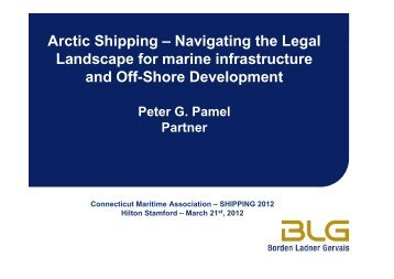 Arctic Shipping - The Canadian Maritime Law Association