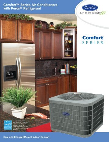 Comfort™ Series Air Conditioners with Puron® Refrigerant