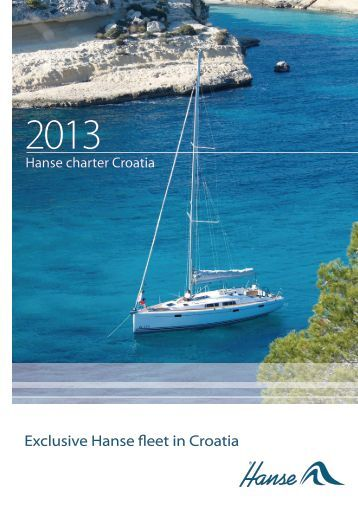 Exclusive Hanse fleet in Croatia - Hanse Yachts Croatia
