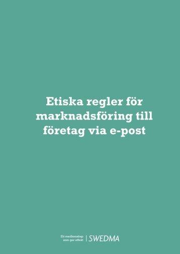Etiska regler för marknadsföring till företag via e-post - Swedma