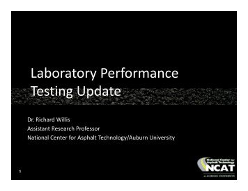 Update on Laboratory Performance Testing by Richard ... - pavetrack