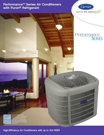 Performance™ Series Air Conditioners with Puron® Refrigerant