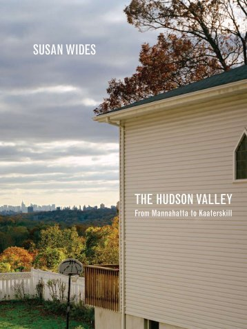SuSan WideS The hudSon Valley