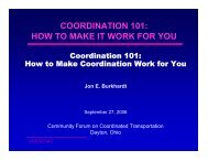 How to Make Coordination Work for You - CoordinateMNTransit.org