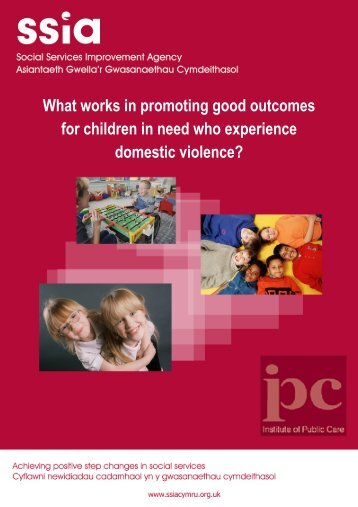 What works in promoting good outcomes for children in need who ...