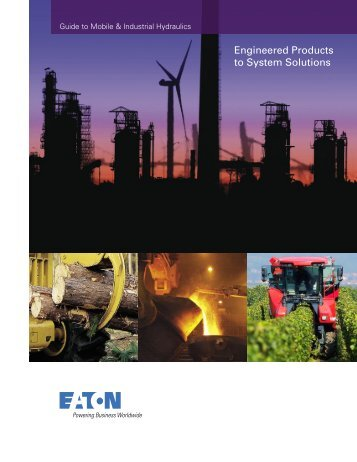 Guide to Mobile & Industrial Hydraulics - Eaton