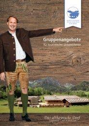 Gruppen Angebote im Markus Wasmeier Freilichtmuseum Schliersee