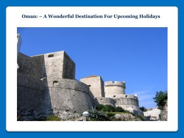 A Wonderful Destination For Upcoming Holidays