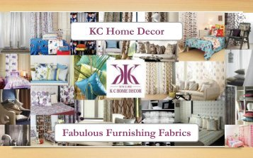 KC Home Decor Fabulous Furnishing Fabrics