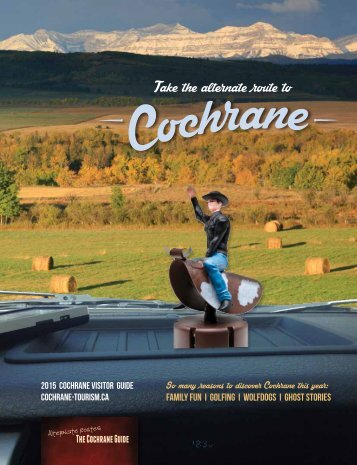 2016 Cochrane Visitor Guide - Alternate Routes