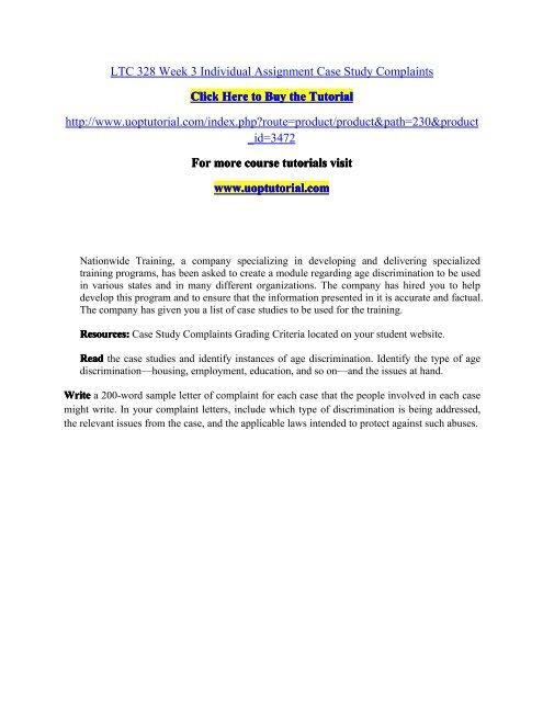 LTC 328 Week 3 Individual Assignment Case Study Complaints