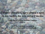 Cambio climatico, agricultura y agua en los Andes: los tres mitos ...
