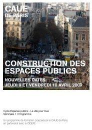 CONSTRUCTION DES ESPACES PUBLICS - (CAUE75) Paris