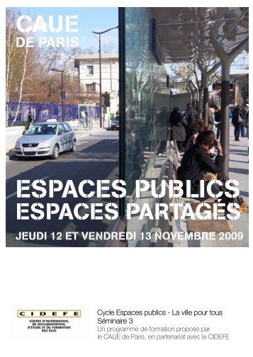 ESPACES PUBLICS - (CAUE75) Paris