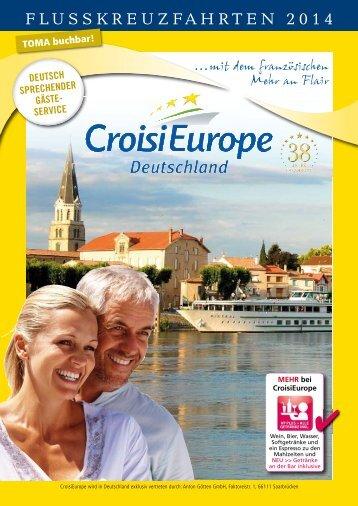 FlusskreuzFahrten 2014 - bei CroisiEurope
