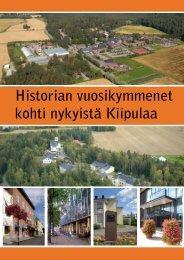 Historian vuosikymmenet kohti nykyistä Kiipulaa (pdf) - Kiipulan ...