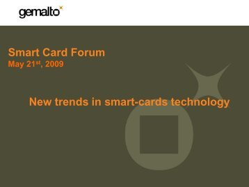 New trends in smart-cards technology - SmartCard Forum 2009