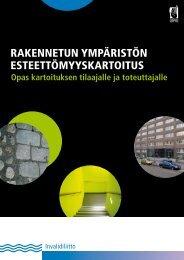 rakennetun ympäristön esteettömyyskartoitus - Invalidiliitto.fi