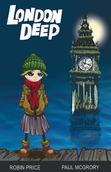 London Deep (Chapters 1 and 2)