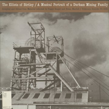 The Elliots of Birtley / A Musical Portrait of a Durham Mining Family