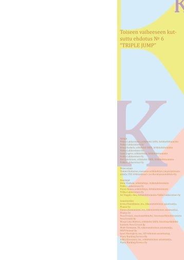 """KToiseen vaiheeseen kut- suttu ehdotus № 6 """"TRIPLE JUMP"""""""