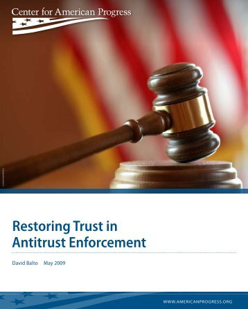 Restoring Trust in Antitrust Enforcement - Law Offices of David A. Balto