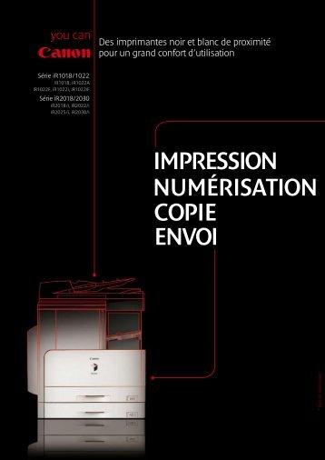 IMPRESSION NUMÉRISATION COPIE ENVOI - Canon France