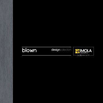 Blown - Cooperativa Ceramica d'Imola