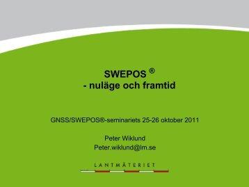 SWEPOS - nuläge och framtid - Lantmäteriet