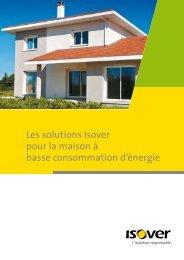 Les solutions Isover pour la maison à basse ... - Effinergie
