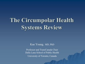 The Circumpolar Health Systems Review - Arctic Research Centre