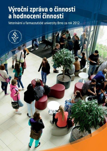 Výroční zpráva o činnosti a hodnocení činnosti VFU Brno za rok 2012