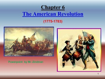 Chapter 6 The American Revolution