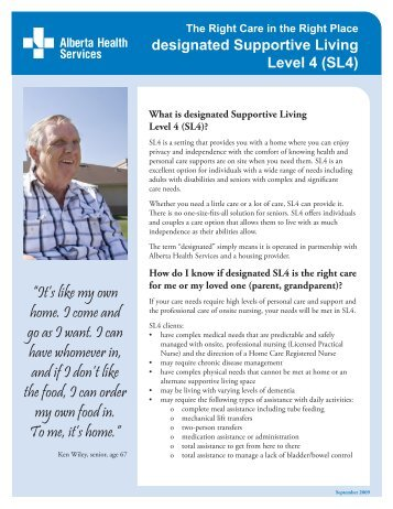 What is designated Supportive Living Level 4 (SL4)?