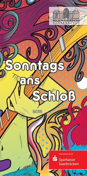 """""""Sonntags ans Schloß"""" 2012 als PDF - Regionalverband Saarbrücken"""