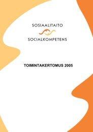Toimintakertomus vuodelta 2005 - Sosiaalitaito