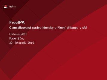 FreeIPA - Centralizovaná správa identity a řízení přístupu v ... - jhrozek