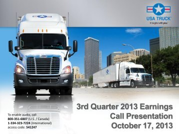 3rd Quarter 2013 Earnings Call Presentation October ... - USA Truck