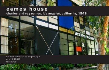 introduction to the eames house - angela ngo portfolio