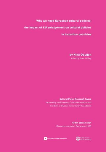 Why we need European cultural policies: the impact of EU ...
