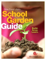 School Garden Guide - Slow Food USA