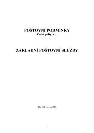 POŠTOVNÍ PODMÍNKY ZÁKLADNÍ POŠTOVNÍ SLUŽBY - Česká pošta