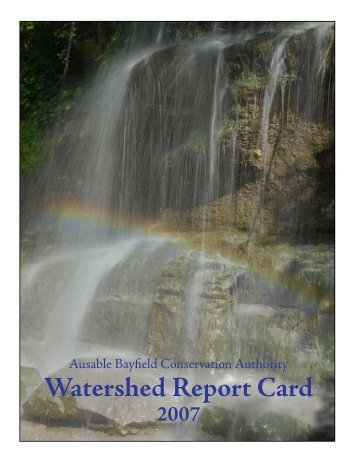 Watershed Report Card - Ausable Bayfield Conservation Authority