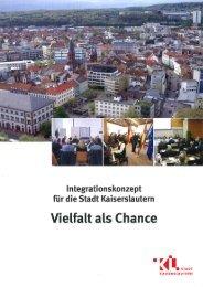 Integrationskonzept der Stadt Kaiserslautern - Netzwerk Migration ...