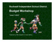 Budget Workshop – June 7, 2010 - Rockwall ISD
