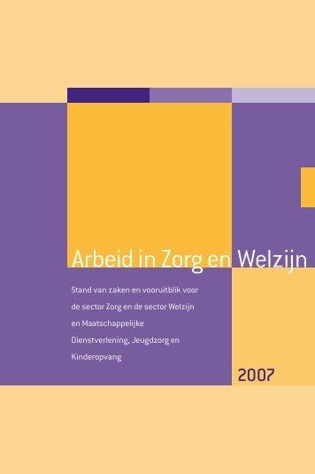 Arbeid in Zorg en Welzijn 2007 - a+o-vvt