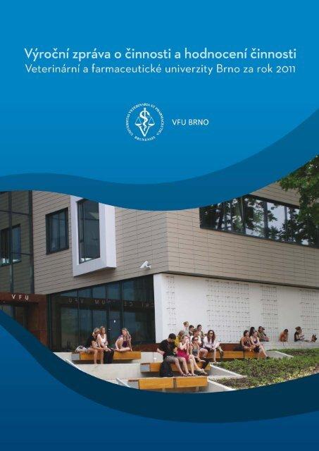 Hodnocení činnosti VFU Brno za rok 2011.pdf - Veterinární a ...