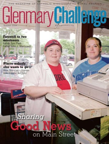 Summer 2004 - Glenmary Challenge
